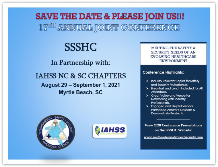 The Southeastern Safety and Security Healthcare Council's 17th. Annual Joint Conference in 2021